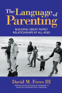 The Language of Parenting David Frees and Redwire Press